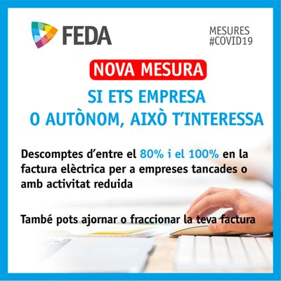 FEDA aplicarà descomptes d'entre el 80 i el 100% a les empreses afectades per les mesures contra el coronavirus
